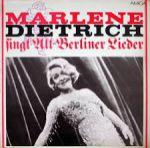 Marlene Dietrich singt Alt-Berliner Lieder