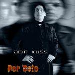 Dein Kuss (EP)