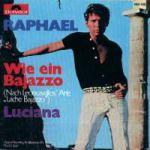 Wie ein Bajazzo / Luciana (single)
